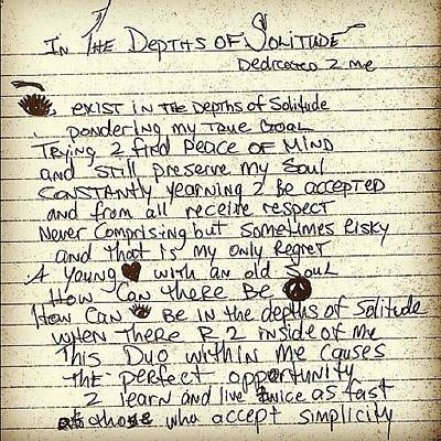 Poetry Photograph - In The Depths Of Solitude By Tupac by Joe C