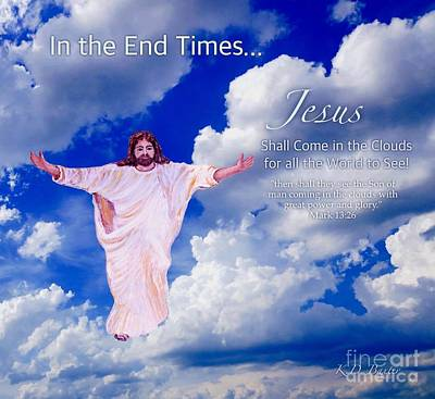 In The End Times Jesus Will Come In The Clouds Original by Kimberlee Baxter