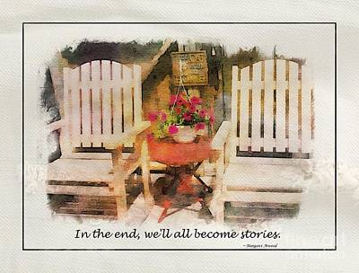 Photograph - In The End We'll All Become Stories by Barbara Griffin