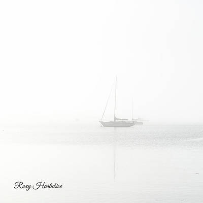 Photograph - In The Mist Sailboat by Roxy Hurtubise
