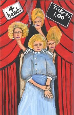 Incredible 4 Headed Woman Art Print