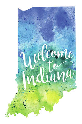 Indiana Watercolor Map - Welcome To Indiana Hand Lettering  Art Print