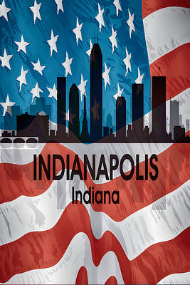 Indiana Landscapes Digital Art - Indianapolis In American Flag Vertical by Angelina Vick