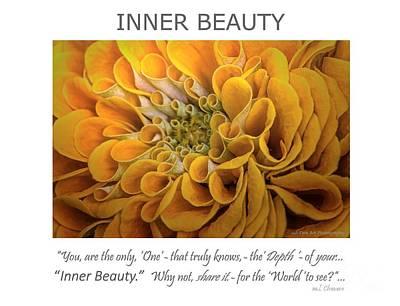 Photograph - Inner Beauty Inspirational Art by Mary Lou Chmura
