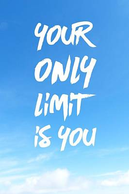 Inspirational Quote Your Only Limit Is You Vertical Art Print