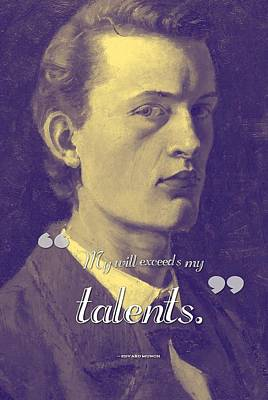 Inspirational Quotes - Edward Munch 13 Art Print