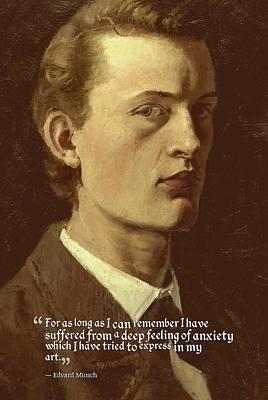 Inspirational Quotes - Edward Munch 8 Art Print