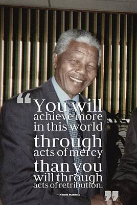 Inspirational Painting - Inspirational Quotes - Motivational - 104 Nelson Mandela by Celestial Images