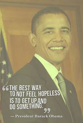 Positive Painting - Inspirational Quotes - Motivational - 20 By President Barack Obama by Celestial Images