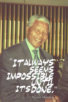 Success Painting - Inspirational Quotes - Motivational - 87 Nelson Mandela by Celestial Images