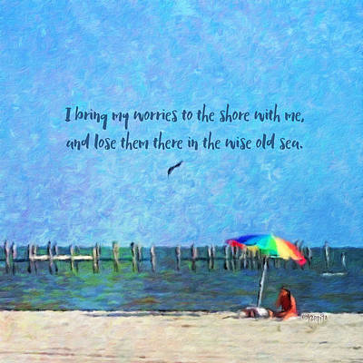 Photograph - Inspirational Seashore Coastal Beach Quote by Rebecca Korpita