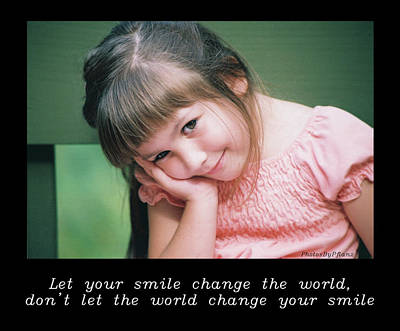 Photograph - Inspirational- Smile by Brian Pflanz
