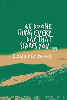 Inspiring Painting - Inspirational Timeless Quotes - Eleanor Roosevelt by Celestial Images