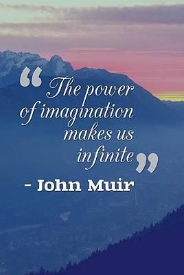 Inspirational Timeless Quotes - John Muir Art Print
