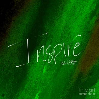 Painting - Inspire by Michal Madison