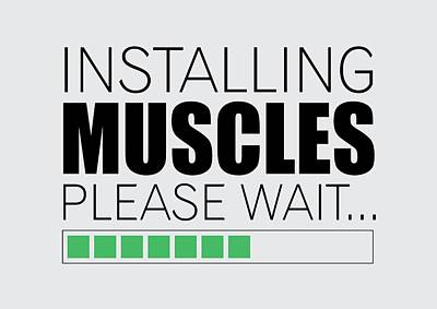 Shirt Digital Art - Installing Muscles Please Wait Gym Motivational Quotes Poster by Lab No 4