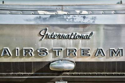 Photograph - International Airstream by Sharon Popek