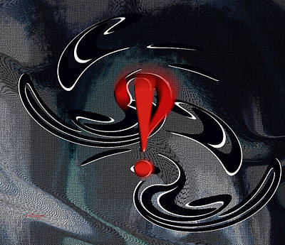 Digital Art - Interrobang First by rd Erickson