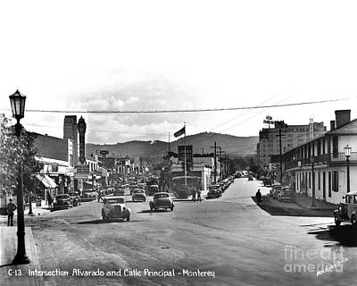 Photograph - Intersection Of Alvarado And Calle Principal St.s, Monterey Circa 1940 by California Views Mr Pat Hathaway Archives