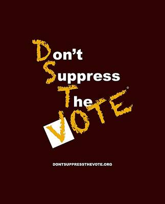Voters Digital Art - Iota Don't Suppress The Vote by Shirley Whitaker