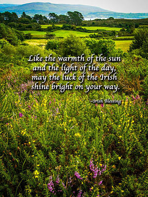 Photograph - Irish Blessing - Like The Warmth Of The Sun by James Truett