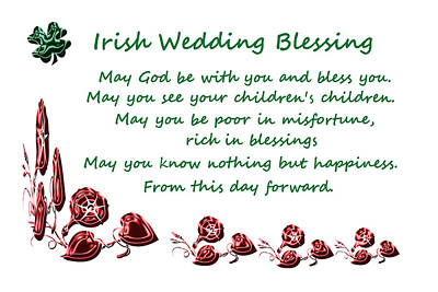 Poem Photograph - Irish Wedding Blessing by Aimee L Maher Photography and Art Visit ALMGallerydotcom