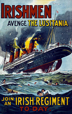 Irishmen - Avenge The Lusitania. Join Art Print by Everett
