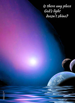 Digital Art - Is There Any Place God's Light Doesn't Shine? by Chuck Mountain