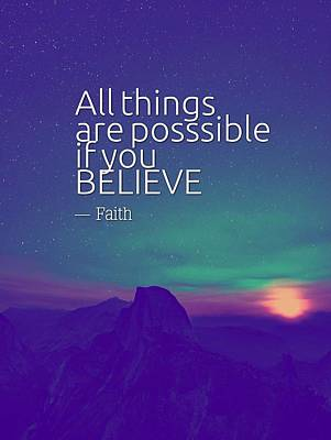 Inspire Painting - Ispirational Sports Quotes - All Things Are Posssible If You Believe by Celestial Images