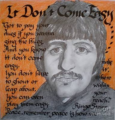 The Beatles Art Drawing - It Don't Come Easy-ringo Starr by Teresa Marie Staal-Cowley