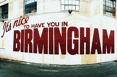 Photograph - It's Nice To Have You In Birmingham by Parker Cunningham