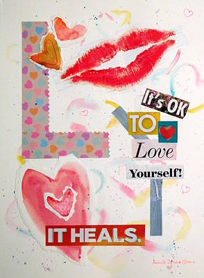 Painting - It's Ok To Love Yourself.  It Heals.  by Anna Jacke