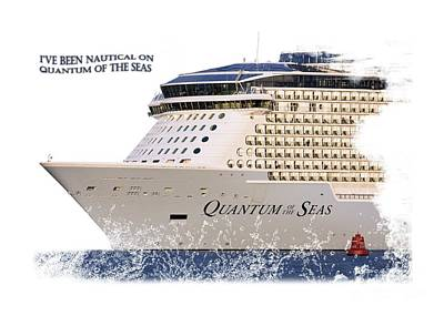 Photograph - I've Been Nauticle On Quantum Of The Seas On Transparent Background by Terri Waters