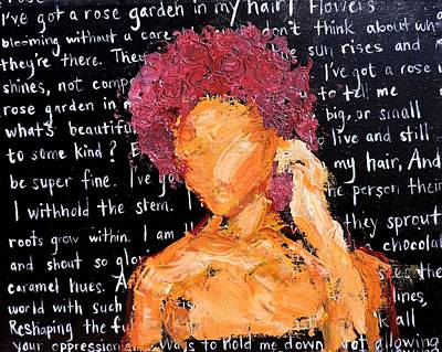 Texture Painting - I've Got A Rose Garden In My Hair by Jasmine Bradley