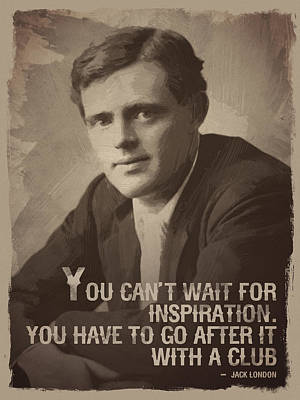 Jack London Quote Art Print by Afterdarkness