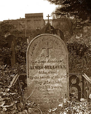 Photograph - James Sullivan Grave - Mission Dolores Cemetery by California Views Mr Pat Hathaway Archives
