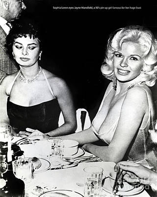 Photograph - Jayne Mansfield Hollywood  Actress Sophia Loren 1957 by California Views Archives Mr Pat Hathaway Archives