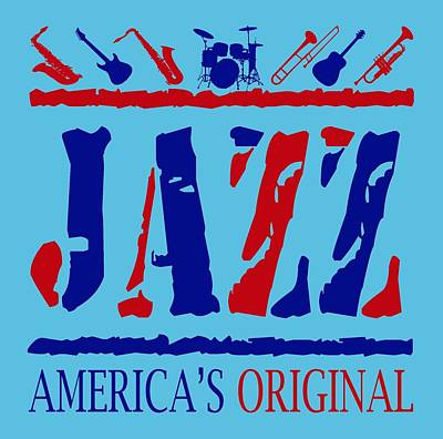 Jazz Digital Art - Jazz Americas Original by David G Paul
