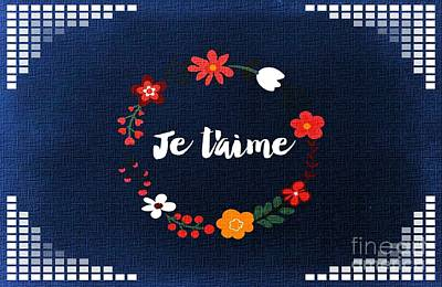 Digital Art - Je T'aime  by Erika H