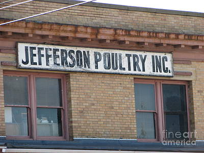 Photograph - Jefferson Poultry Inc 2 by Michael Krek