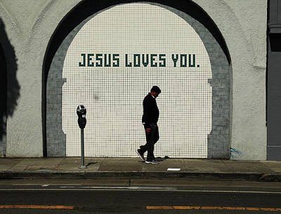 Photograph - Jesus Loves You by The Artist Project