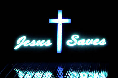 Prince Of Peace Photograph - Jesus Saves by Robin Sloan