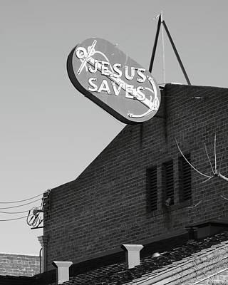 Jesus Saves Stockton Ca Art Print by Troy Montemayor