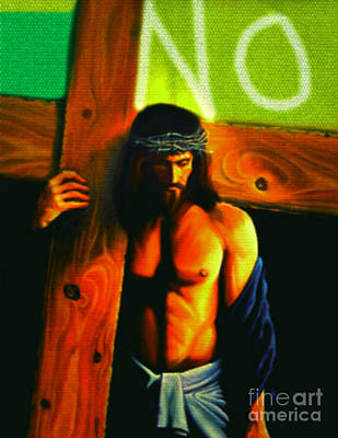 Faith Hope And Love Painting - Jesus Says No by Felix Von Altersheim