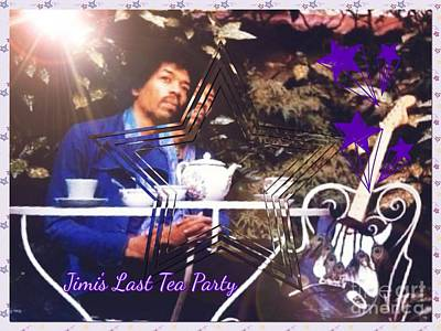 Photograph - Jimi's Last Tea Party by Joan-Violet Stretch