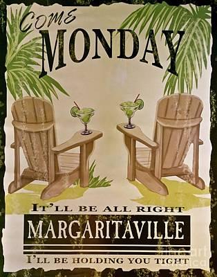 Margarita Wall Art - Photograph - Jimmy Buffett Come Monday by Gracie Jane