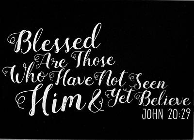 Photograph - John 20 29 Scripture Verses Bible Art by Reid Callaway