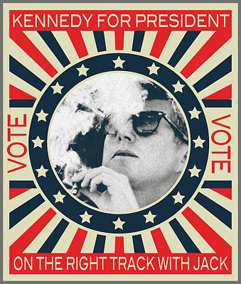 Painting - John F Kennedy Cigar And Sunglasses Campaign Poster by Tony Rubino