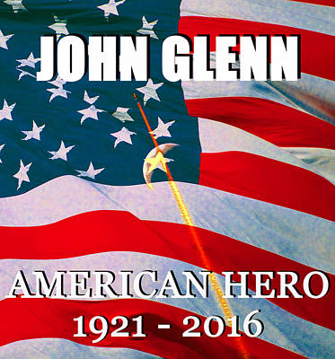 Photograph - John Glenn American Hero by David Lee Thompson