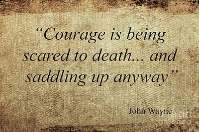 Mixed Media - John Wayne Quotes by Ed Taylor